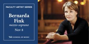The Yale School of Music presents Bernarda Fink