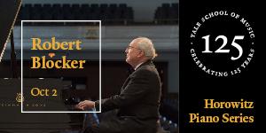 Yale School of Music presents Robert Blocker