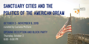 Sanctuary Cities and the Politics of the American Dream - Creative Arts Workshop