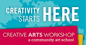 Creativity Starts Here, at Creative Arts Workshop. Register for a class today.