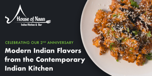 House of Naan 2nd Anniversary