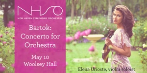 New Haven Symphony Orchestra presents Bartok: Concerto for Orchestra
