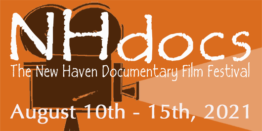 NHdocs: 2021 New Haven Documentary Film Festival