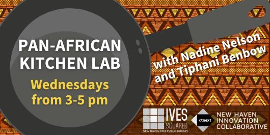 Ives Squared - Pan-African Kitchen Lab