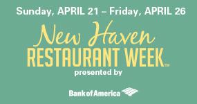 New Haven Restaurant Week—April 21-26
