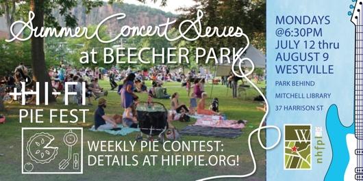 2021 Beecher Park Summer Concert Series and Hi-Fi Pie Fest