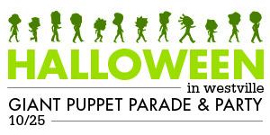 Giant Puppet People-Making-Mayhem Parade in Westville - Sunday, October 25 at 10:30am